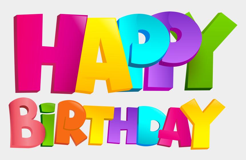 happy birthday clipart, Cartoons - Happy Birthday Text Transparent Png - Transparent Png Happy Birthday Png