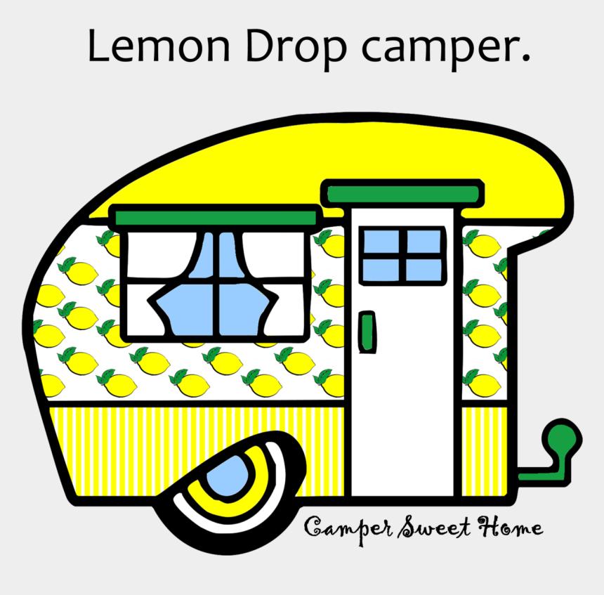 lemons clipart, Cartoons - Lemons Clipart Lemon Drop - Home Sweet Camper Clipart Png