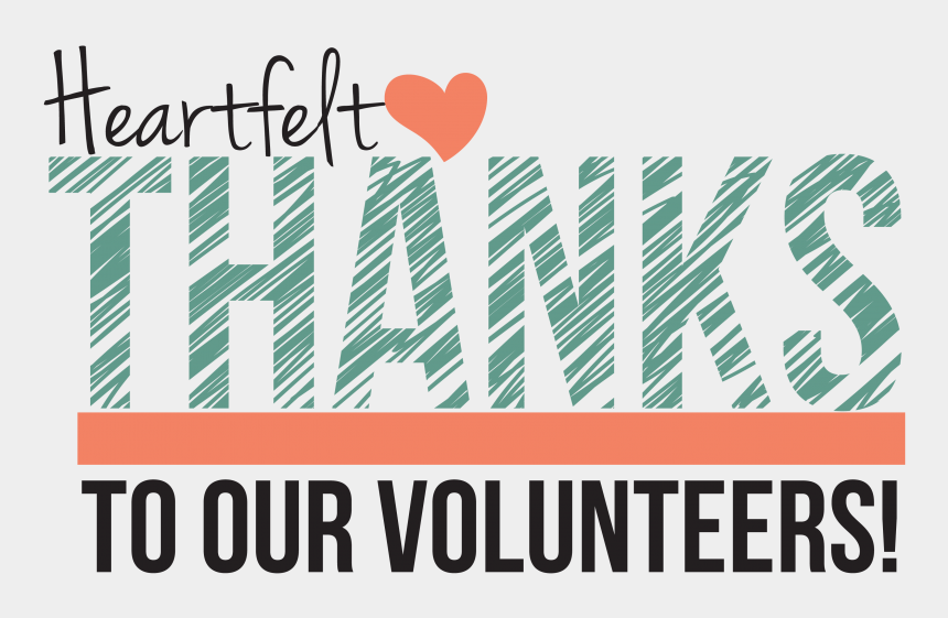 volunteer clip art, Cartoons - We Would Like To Take This Time To Thank All Of Our - Heartfelt Thanks To Our Volunteers
