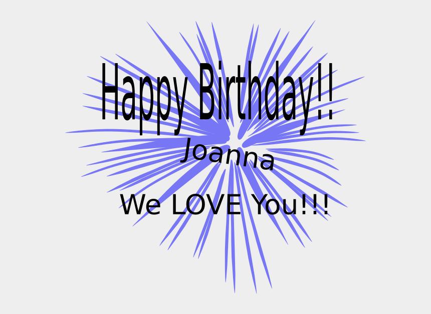 happy birthday sister clipart, Cartoons - Joanna Birthday Clip Art - Graphic Design