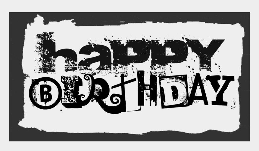 birthday clipart for man, Cartoons - Happy Birthday Word Art ~ 1st Floor Flat - Happy Birthday Font Man