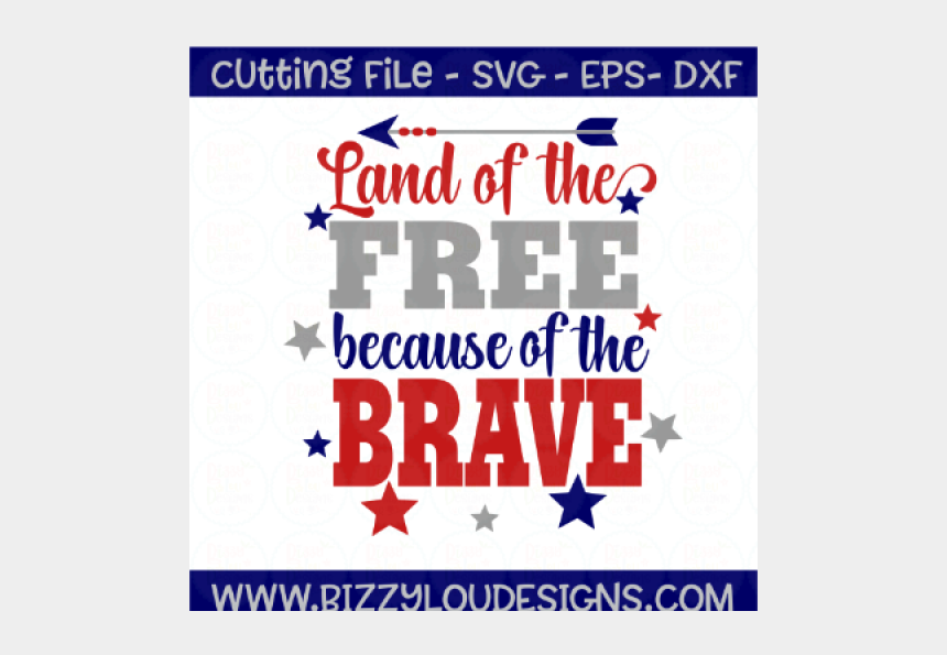let freedom ring clipart, Cartoons - Free Land Of The Free Because Of The Brave Svg Eps - Land Of The Free Because Of The Brave Svg