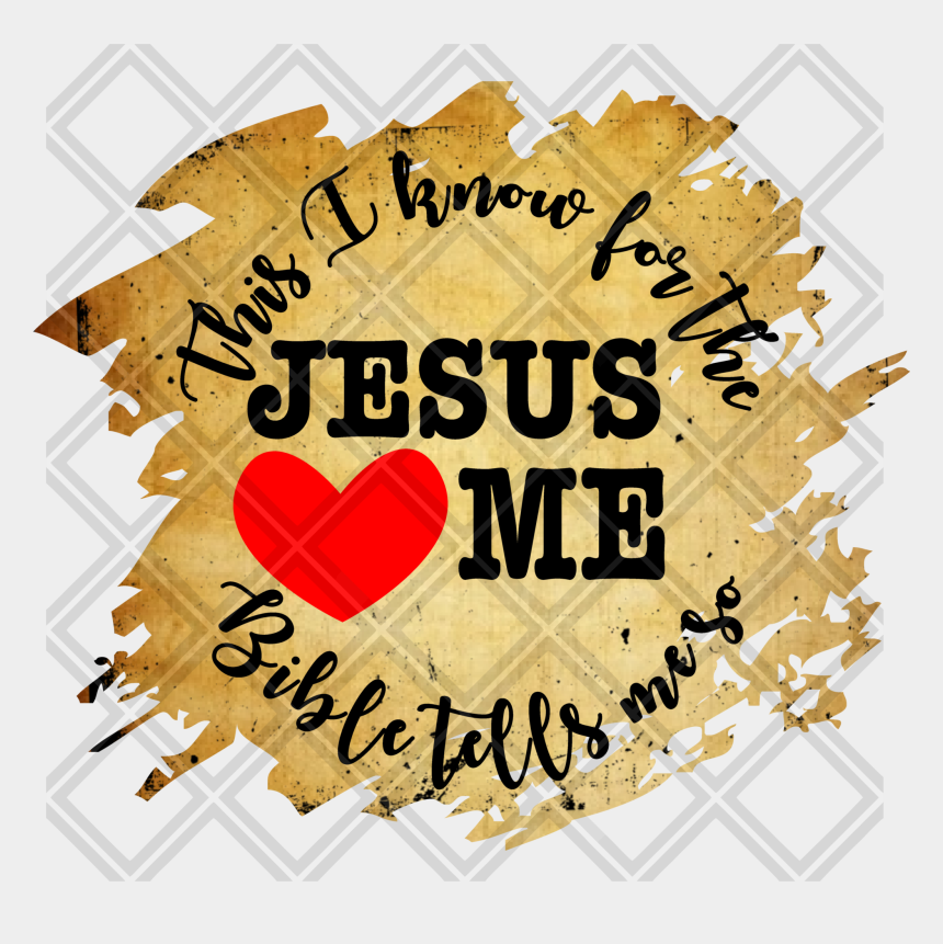 free clipart jesus loves you, Cartoons - This I Know For The Bible Tells Me So Jesus Loves Me - Love