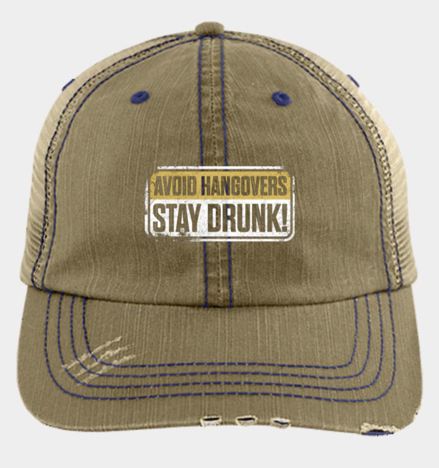 trucker hat clipart, Cartoons - Avoid Hangovers Stay Drunk Trucker Cap Hats - Trucker Hat