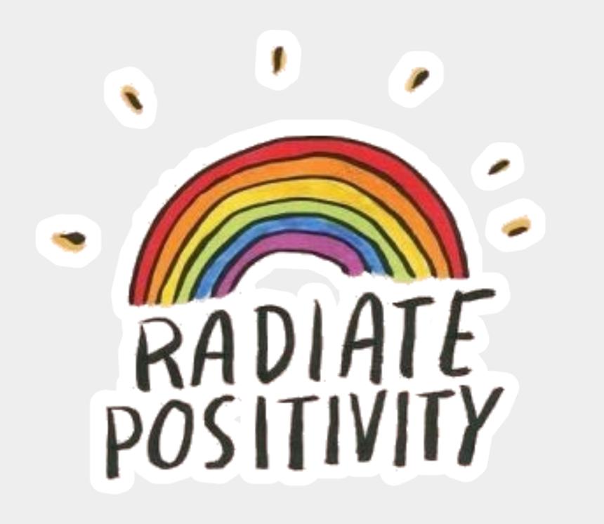 positivity clipart, Cartoons - #rainbow #radiate #positivity #quote - Graphic Design