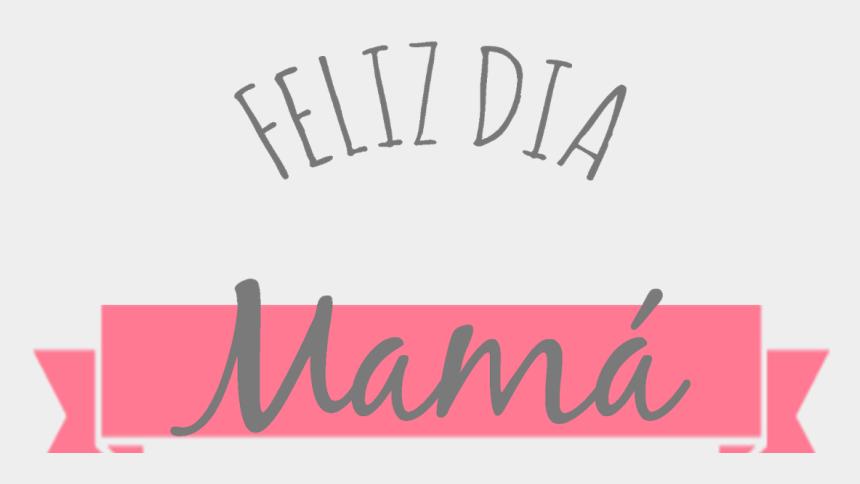 feliz dia de las madres clipart, Cartoons - Feliz Dia Mama Png - Feliz Dia Mamá Png