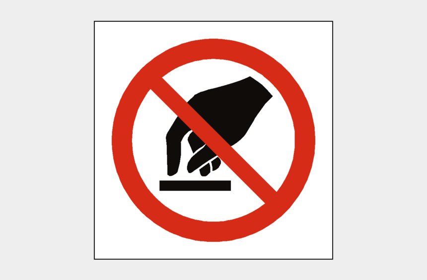 no signs clipart, Cartoons - Do Not Sign - Safety Sign Dont Touch