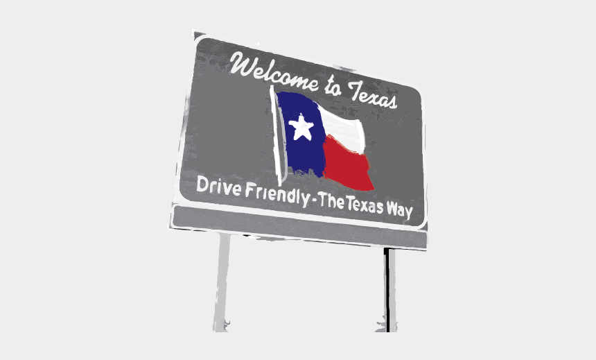 welcome to texas clipart, Cartoons - He Intends To Pick Something Up From Will Vitiello, - Welcome To Texas Sign Transparent