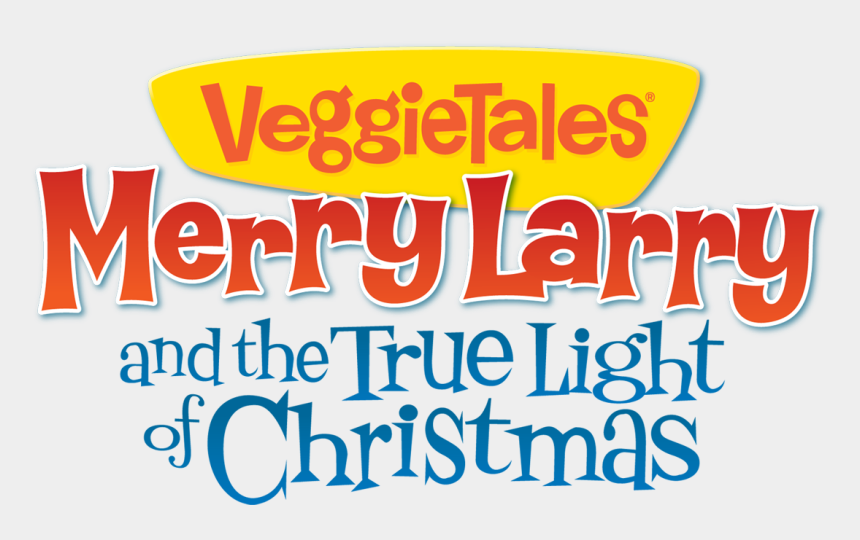 veggie tales clipart, Cartoons - Save - Veggietales Merry Larry And The True Light