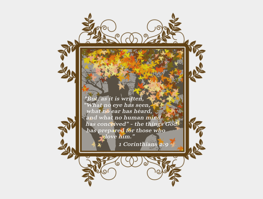 "thanksgiving scripture clipart, Cartoons - ""but, As It Is Written, ""what No Eye Has Seen, What - Floral Design"