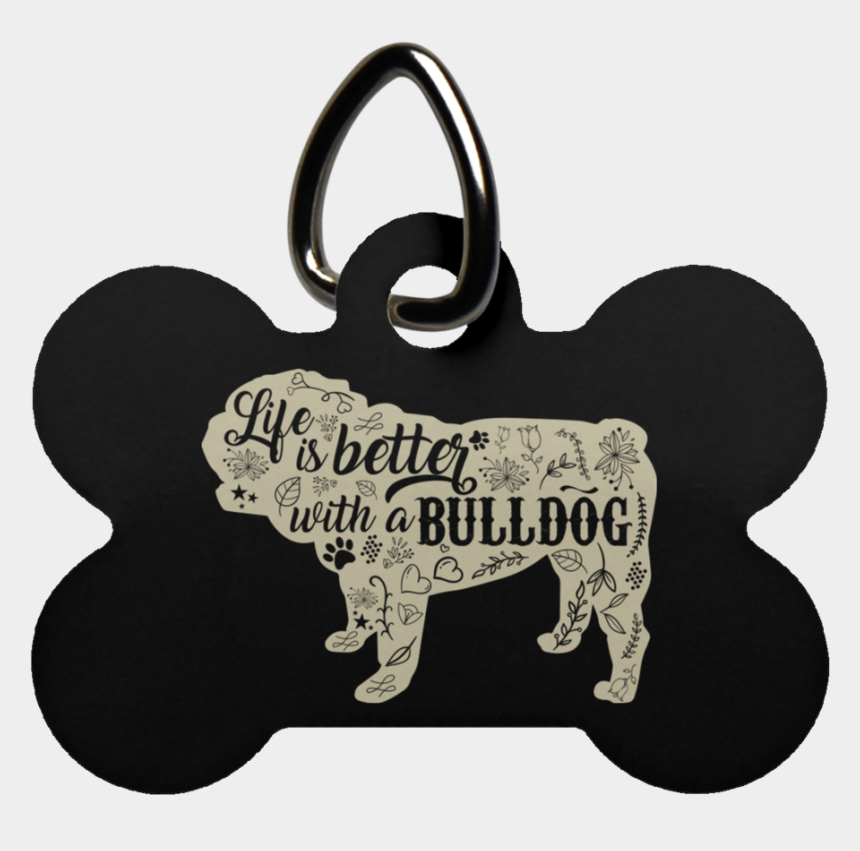 dog bone in bowl clipart, Cartoons - Life Is Better With A Bulldog Dog Bone Pet Tag - Pet Tag