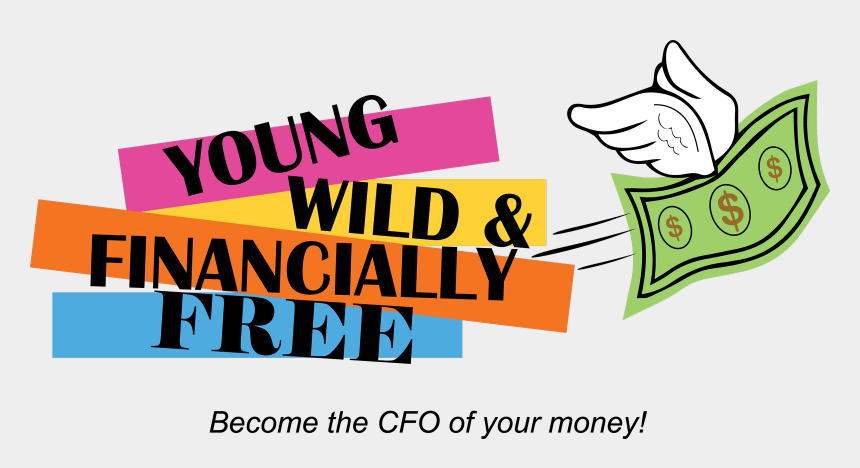 free financial clipart, Cartoons - Young Wild Financially Free - Graphic Design