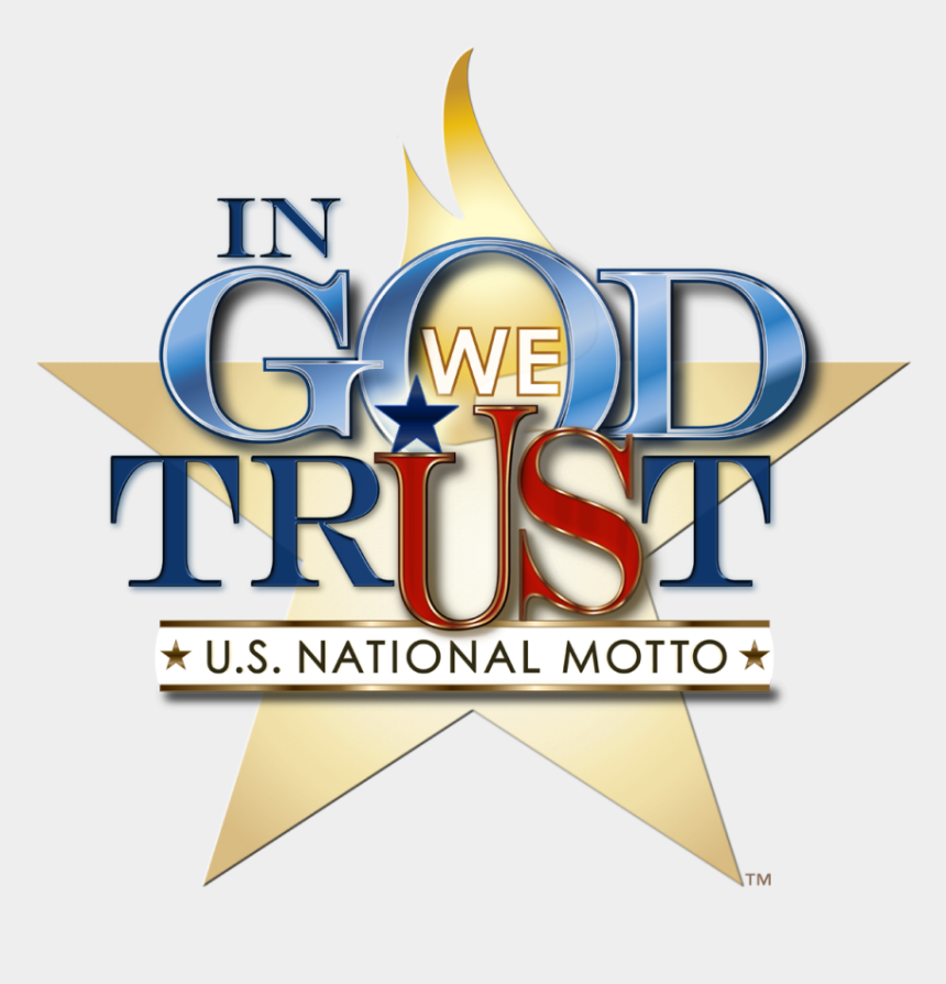 "in god we trust clipart, Cartoons - ""in God We Trust"" Was Adopted As The Nation's Motto - God We Trust Motto"
