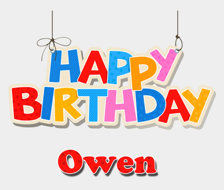 owen clipart, Cartoons - Owen Happy Birthday Name Png - Happy Birthday Aryan Png