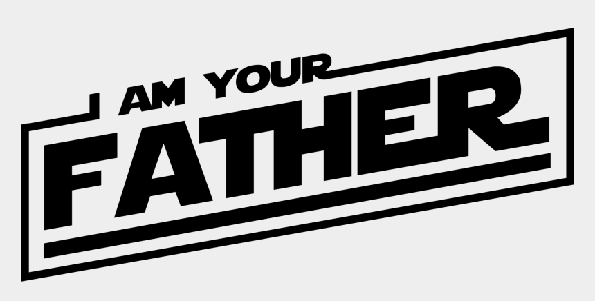 clipart for cricut, Cartoons - Am Your Father Star Wars Logo Png