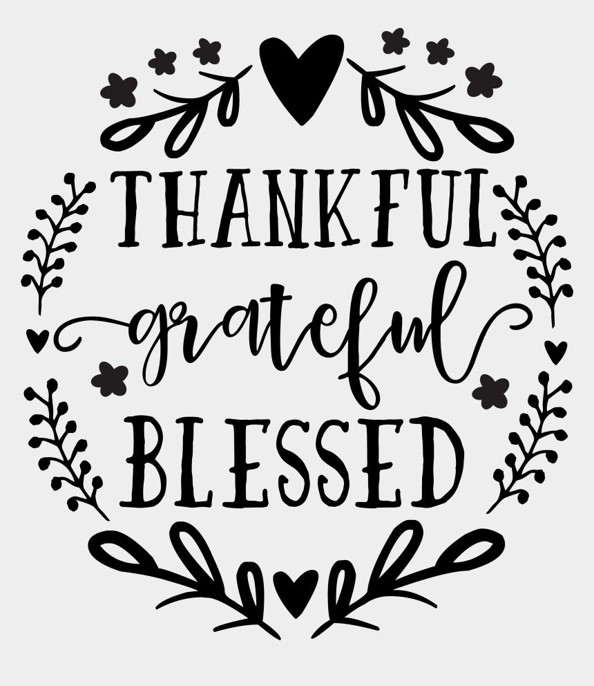 thankfulness black and white clipart, Cartoons - Thankful Grateful Blessed Svg Free