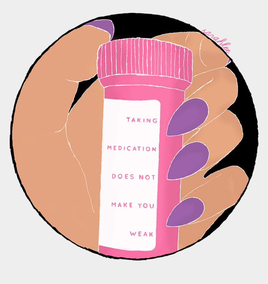 just a friendly reminder clipart, Cartoons - Medication Doesn T Make You Weak