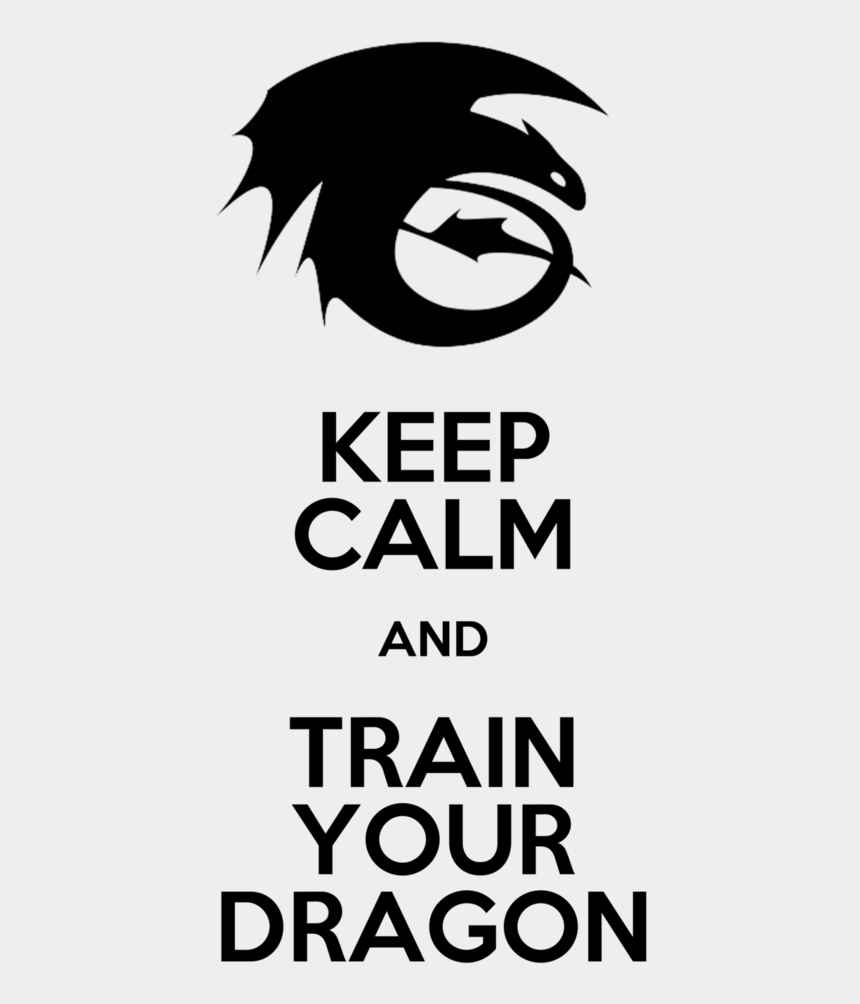 clipart how to train your dragon, Cartoons - Keep Calm And Train Your Dragon