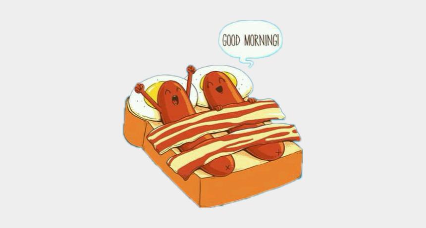 good morning clipart, Cartoons - #good #morning #goodmorning #delicious #sausage #egg - Good Morning Food Pun