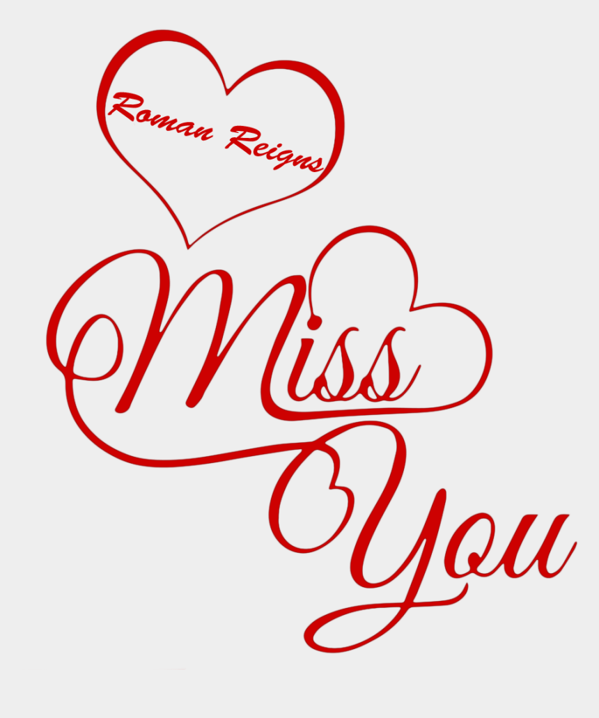 we will miss you clip art, Cartoons - Miss You Roman Reigns Clipart , Png Download - Dania Name