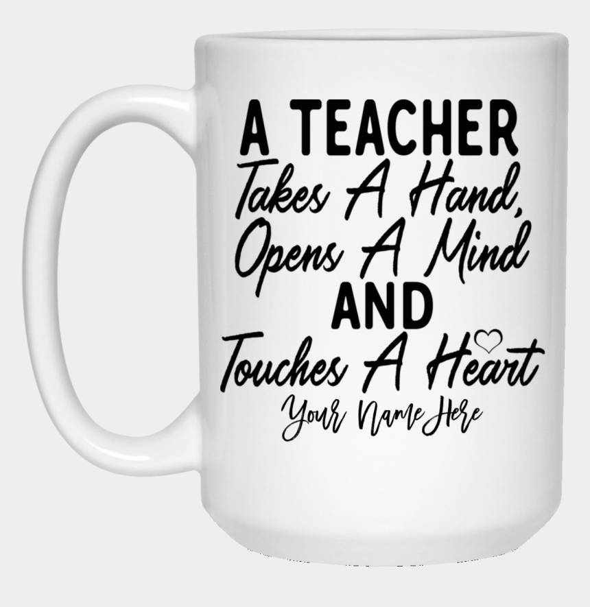 coffee cup clip art heart, Cartoons - Personalized A Teacher Opens A Mind And Touches A Heart - Mug