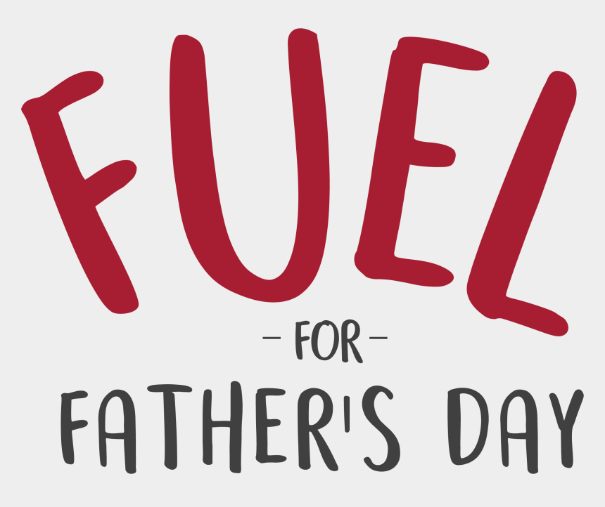 father's day clip art, Cartoons - Fuel For Father's Day - Fuel For Fathers Day