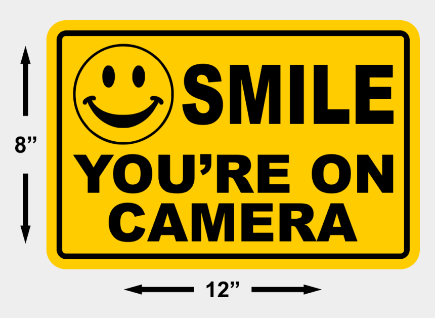 clipart security camera signs, Cartoons - Smile Youre On Camera