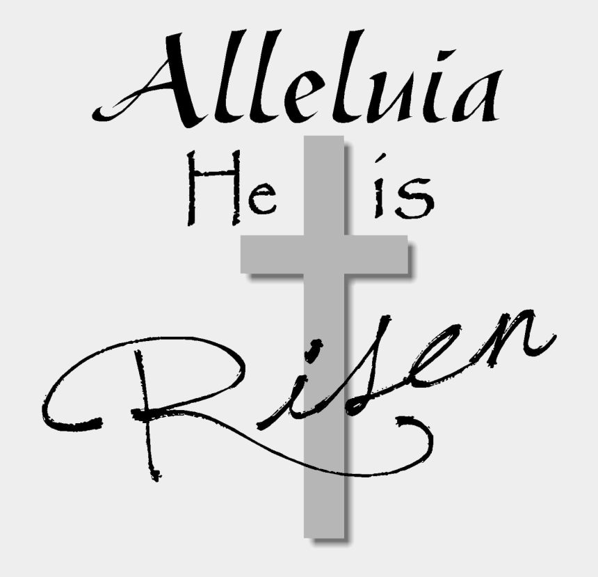 happy easter clipart black and white, Cartoons - Christ Is Risen Alleluia Alleluia Happy Easter - Easter Religious Clip Art Black And White