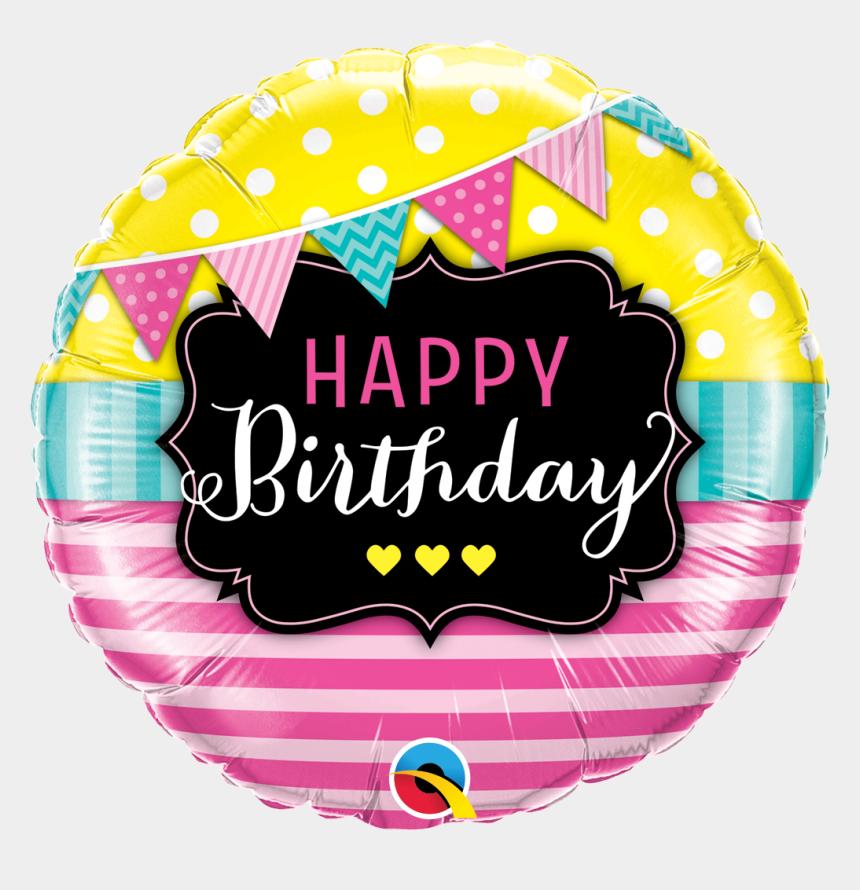 streamer clipart, Cartoons - Pennant Clipart Streamer - Happy Birthday Round Foil Balloons