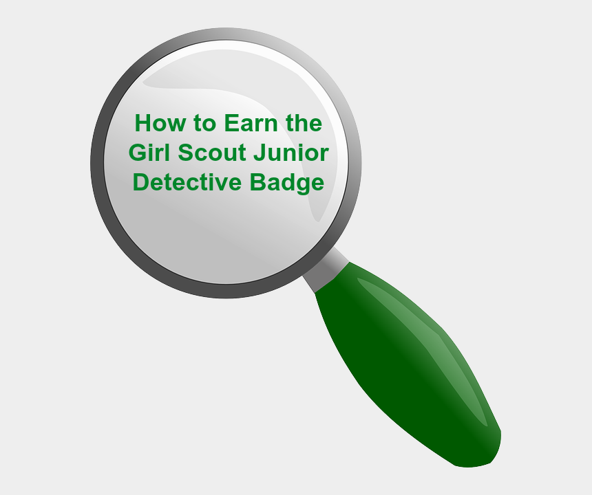 girl scout clipart, Cartoons - How To Earn The Junior Girl Scout Detective Badge-complete - Junior Girl Scout Detective Badge Requirements Pdf