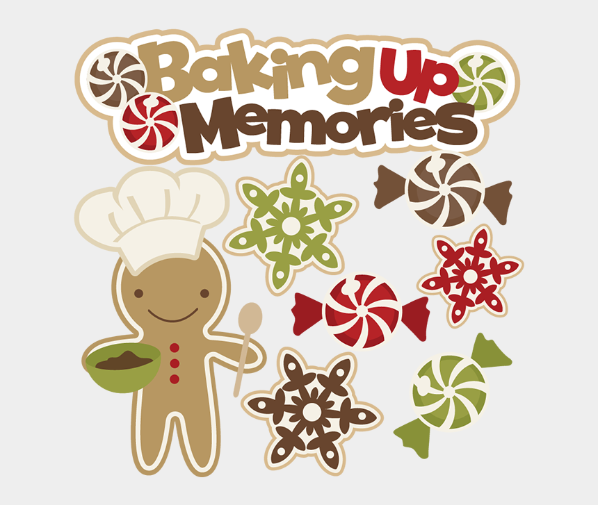 Memories Clipart Transparent Christmas Baking Clipart Cliparts Cartoons Jing Fm