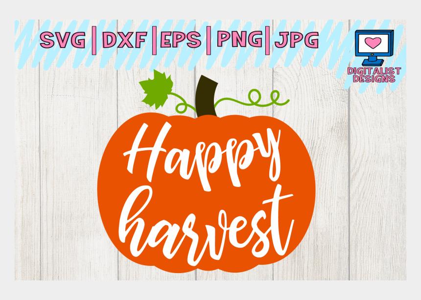 faithclipart, Cartoons - Happy Harvest Svg, Pumpkin Svg, Fall Svg - Happy Harvest With Pumpkin