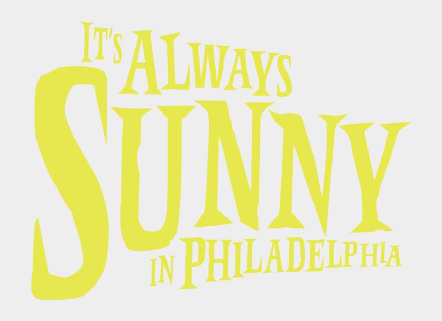 partly sunny clipart, Cartoons - It's Always Sunny In Philadelphia - Journal De Yalda