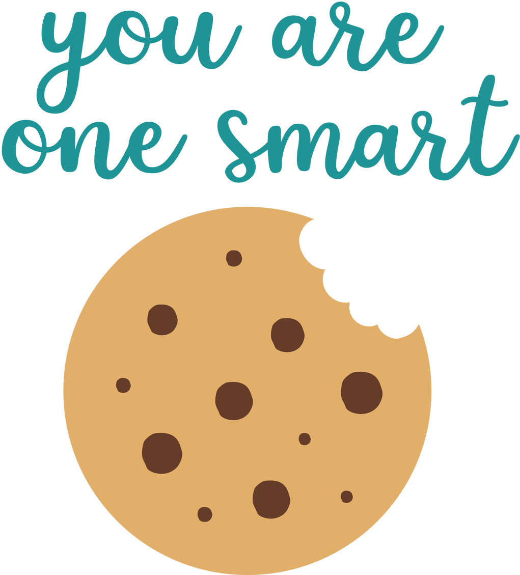 Smart Cookie Svg Cut File You Re One Smart Cookie
